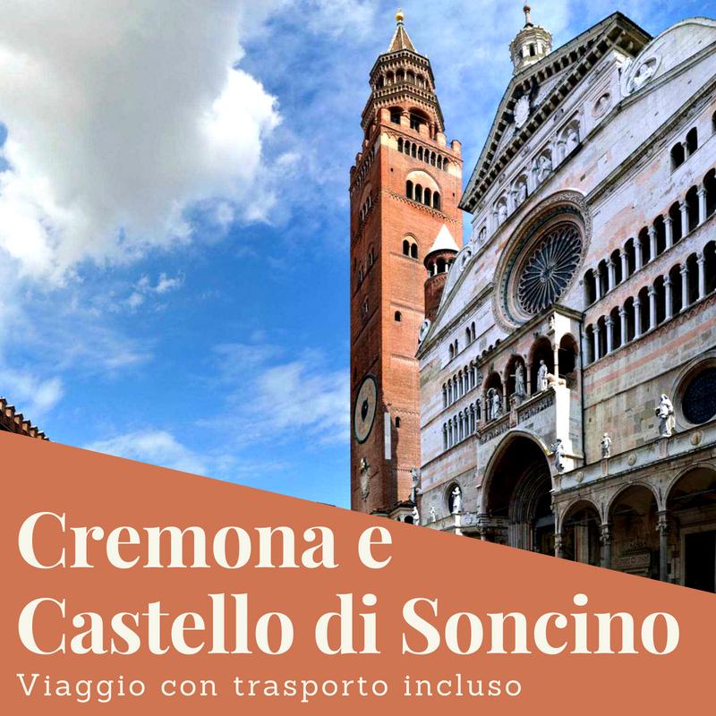 Cremona e Castello di Soncino