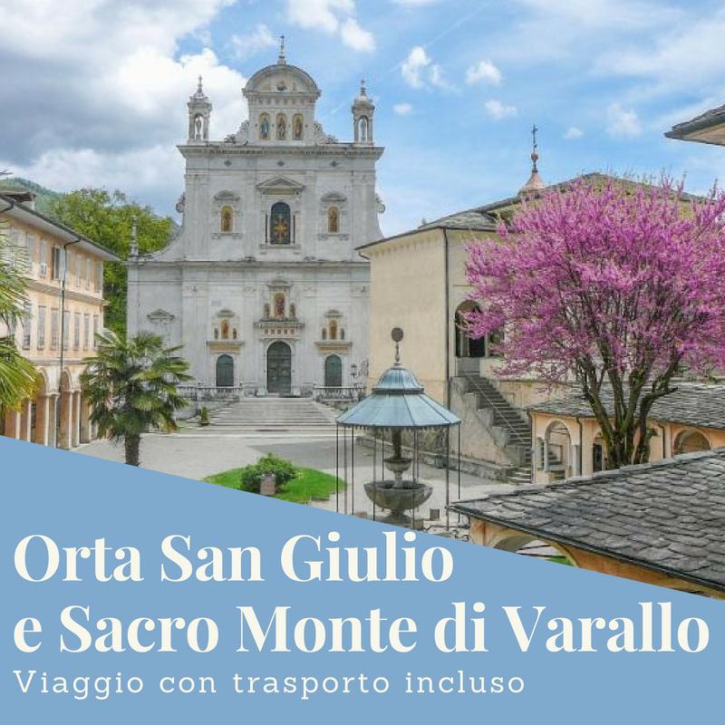 Sacro Monte di Varallo e Orta San Giulio